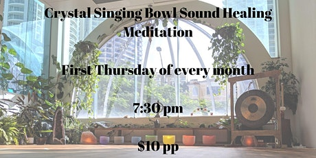 Crystal Singing Bowl Sound Healing Meditation tickets