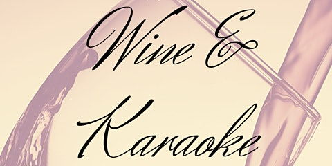 Wine & Karaoke for a Cause