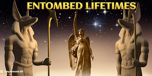 Entombed Lifetimes - Freeing the Soul from its Past - Melbourne!