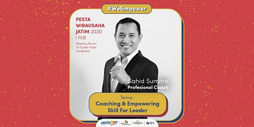Workshop Coaching and Empowering Skill for Leader oleh Sahid Sumitro