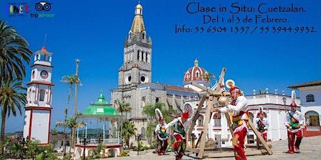 Clase in Situ: Cuetzalan. entradas