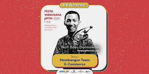 Membangun Team E-Commerce oleh Nofi Bayu Darmawan - KampungMarketer.com