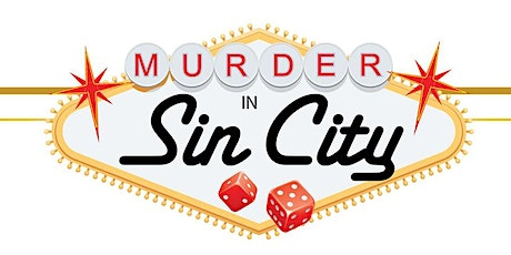 Murder Mystery Party: Murder In Sin City - Everyone Is A Suspect! tickets