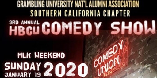 "Grambling Alumni SoCal Chapter 3rd Annual HBCU Comedy ""Take Over"""