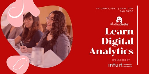 #LatinaGeeks Learn Data Analytics - San Diego