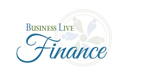 Business Live FINANCE (Real Estate) - sponsored by OBLIX CAPITAL tickets
