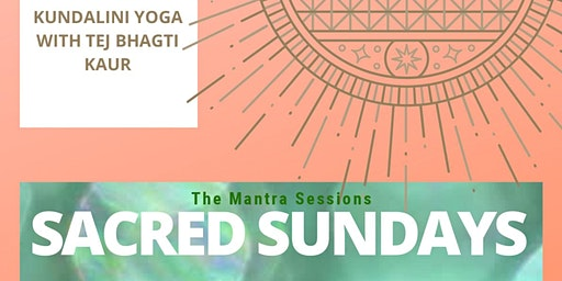 Sacred Sundays - The Mantra Sessions