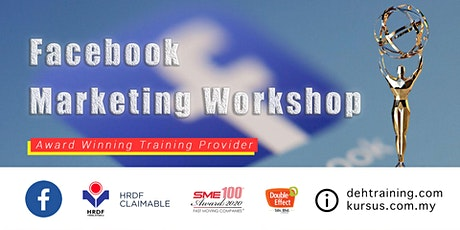 Awards Winning Social Media Training – Facebook Marketing Workshop (Feb'2020) tickets