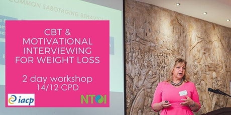 CBT AND MOTIVATIONAL INTERVIEWING FOR WEIGHT MANAGEMENT - PRACTITIONERS WORKSHOP tickets