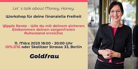 """Finanzielle Freiheit für Frauen """"Yippie Rente"""" Tickets"""