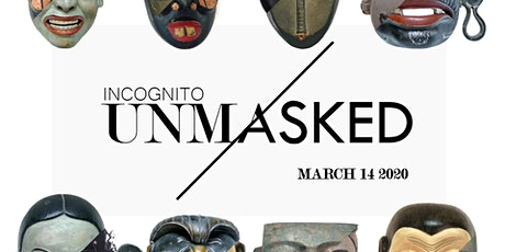 INCOGNITO / UNMASKED _ Spring 2020 Edition tickets