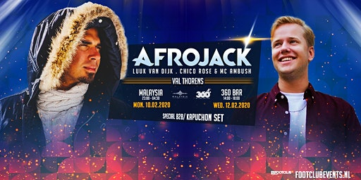 Afrojack invites Luuk van Dijk at Malaysia, Val Thorens [FR]