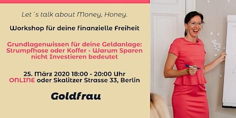 """Finanzielle Freiheit für Frauen """"Grundlagenwissen für deine Geldanlage"""" Tickets"""