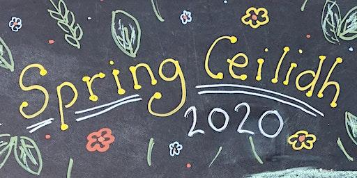 Spring Ceilidh 2020