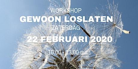 Workshop Gewoon Loslaten 22 februari 2020 tickets