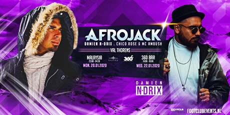 Afrojack invites Damien N-Drix at Malaysia, Val Thorens [FR] tickets