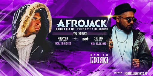 Afrojack invites Damien N-Drix at 360 Bar, Val Thorens [FR]