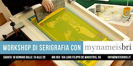 Workshop di serigrafia con Sabrina Gabrielli biglietti