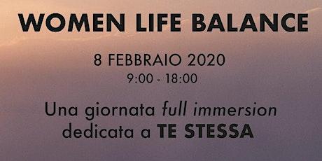 WOMEN LIFE BALANCE biglietti