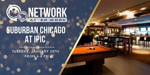 Network After Work Suburban Chicago at IPIC