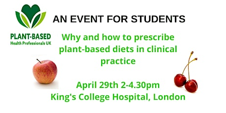 Plant-based diets in clinical practice; an event for students tickets