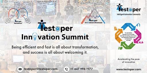 Testoper Innovation Summit (Intelligent Automation Hackathon and Showcase)