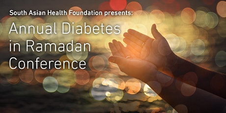 SAHF Diabetes in Ramadan Conference 2020 tickets
