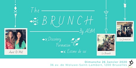 The Brunch by Auré & Mél #4 Formation Estime de Soi billets