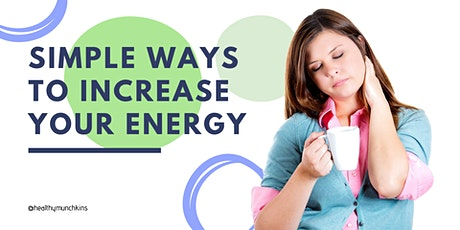Simple Ways to Boost Your Energy tickets
