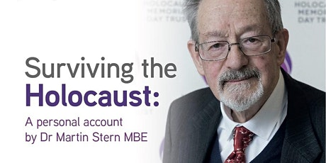 Surviving the Holocaust: A personal account by Dr Martin Stern MBE tickets