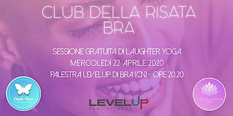 Club della Risata - Bra - Sessione gratuita - Mercoledì 22 aprile 2020 biglietti