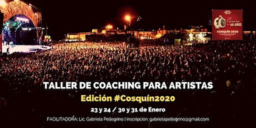 Taller de Coaching para Artistas | Edición Cosquín 2020
