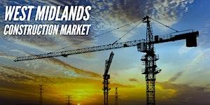 WEST MIDLANDS CONSTRUCTION MARKET