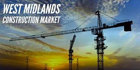 WEST MIDLANDS CONSTRUCTION MARKET tickets