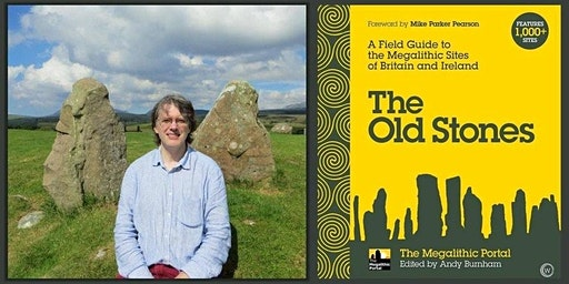 The Old Stones: Megalithic sites in Britain and the North West.