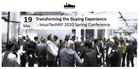 InsurTech NY Spring 2020 Conference: Transforming the Buying Experience tickets