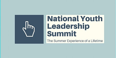 National Youth Leadership Summit - Summer Camp tickets