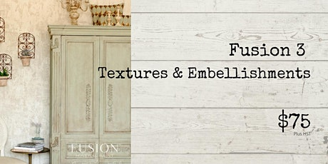 Fusion 3 - Textures & Embellishments tickets
