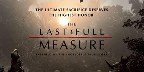 """Private Screening of the Film """"The Last Full Measure"""" tickets"""