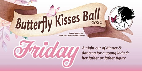 Butterfly Kisses Ball FRIDAY Night 2020 tickets