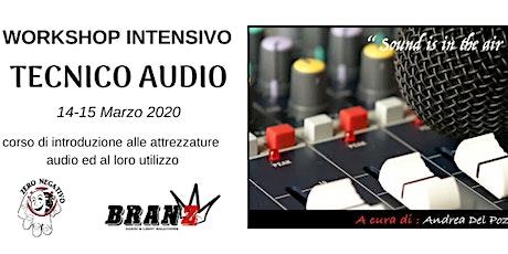 Corso fonico- tecnico audio biglietti