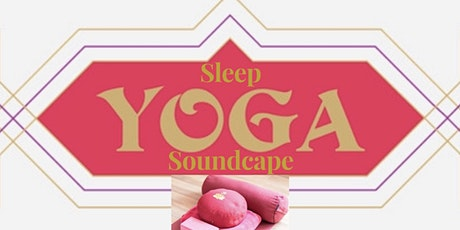 Yoga Nidra Soundscapes tickets