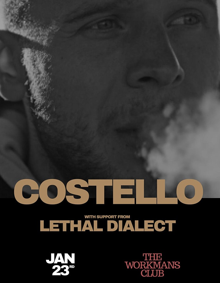 Costello with support from Lethal Dialect image