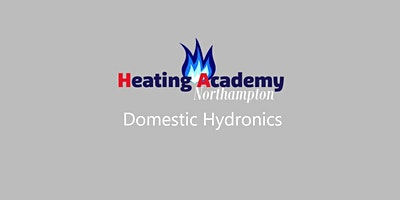 Hydronics for Domestic Mon 9th Mar