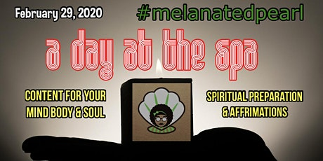 a day at the S.P.A. with Melanated Pearl tickets