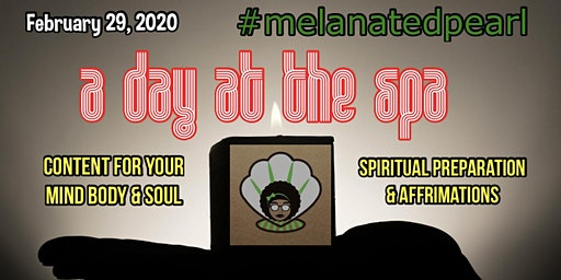 a day at the S.P.A. with Melanated Pearl