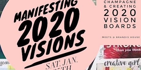 Manifesting 2020 VISIONS tickets