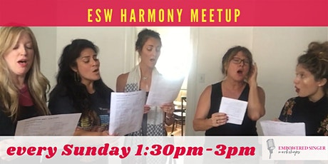 ESW Weekly Harmony Meetup: A group singing practice class tickets