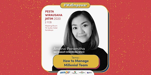 Workshop How to Manage Millenial Team oleh Andina Paramitha (Ngalup.co)