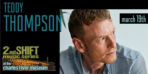 2nd SHIFT Concert: TEDDY THOMPSON